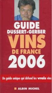 Guide Dussert-Gerber des Vins de France 2006