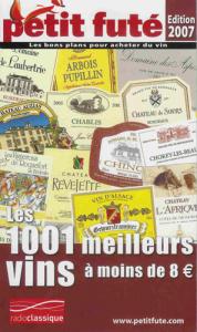 Petit Futé 2007 - Les 1001 meilleurs vins à moins de 8 euros