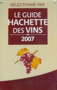 Sélectionné par le Guide Hachette des vins 2007